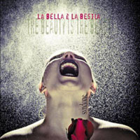 La Bella e La Bestia (Beauty Is The Beast)