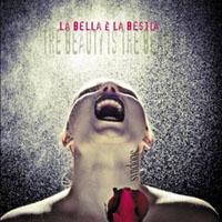 La Bella e La Bestia (Beauty Is The Beast)